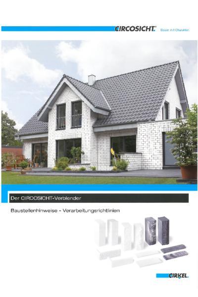 Baustellenhinweise - Verarbeitungsrichtlinien für CIRCOSICHT-Verblender