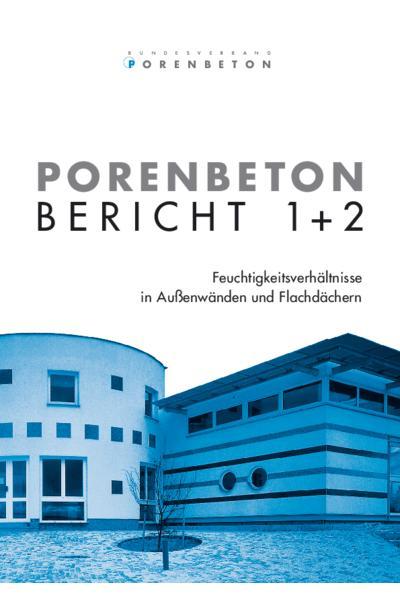 Porenbeton - Bericht 1 + 2
