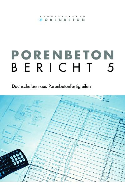 Porenbeton - Bericht 5