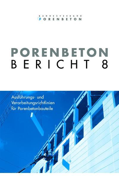 Porenbeton - Bericht 8
